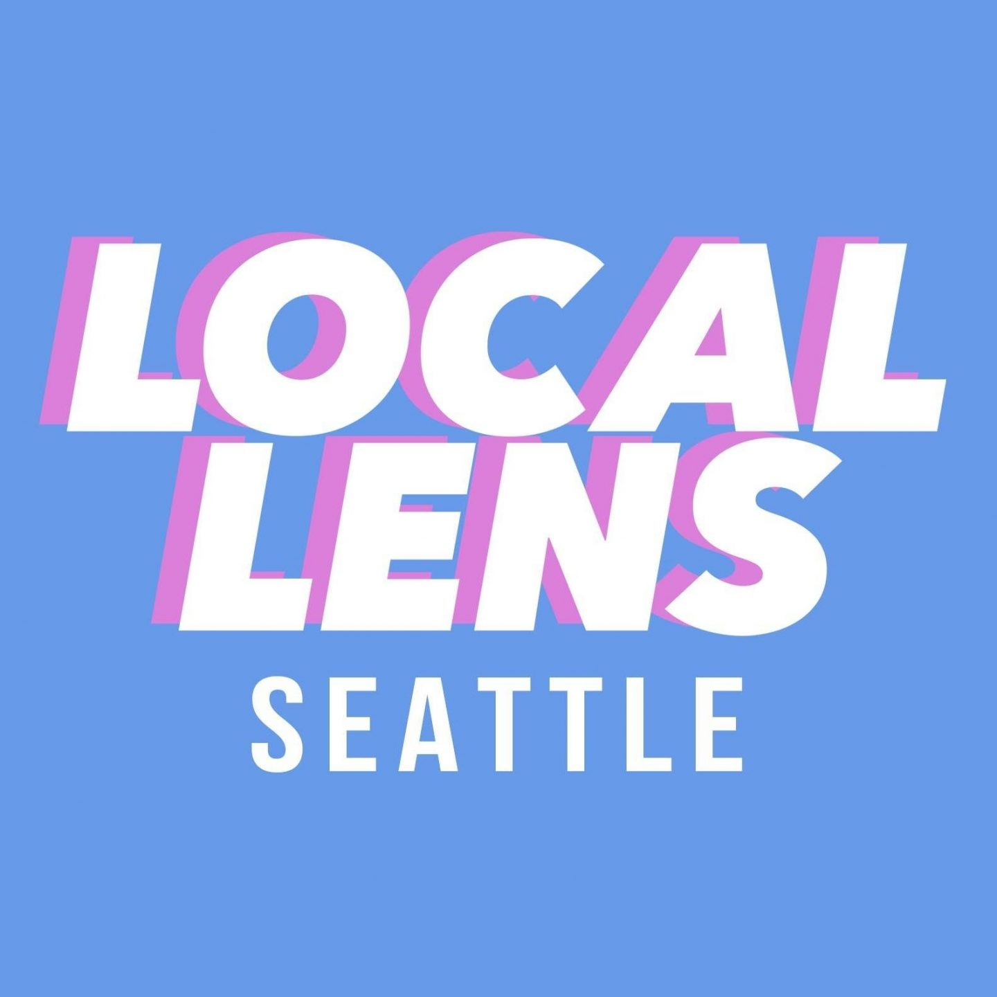Local Lens Seattle, KING 5's flagship YouTube series –  Now Streaming – See Seattle through a new lens