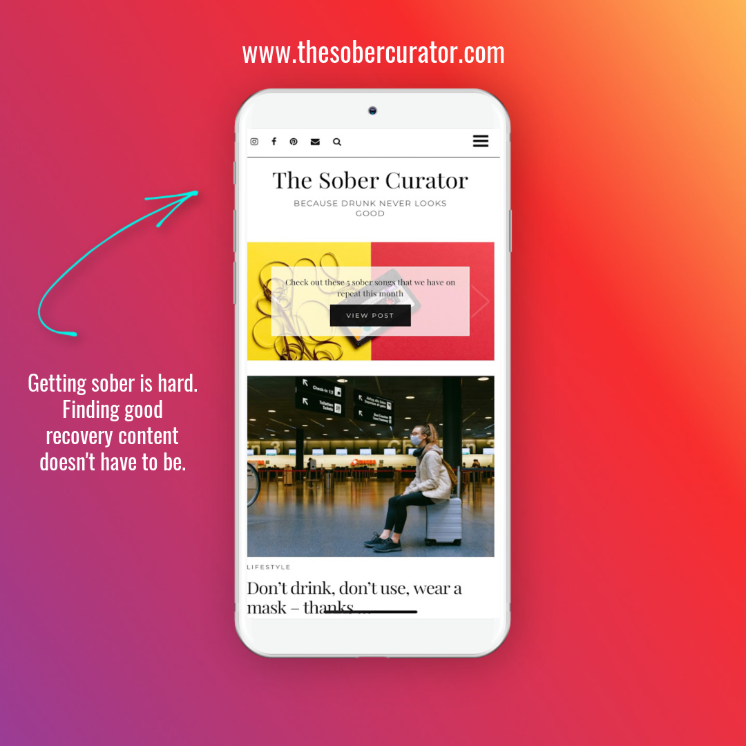 """Introducing """"The Sober Curator"""" – a zero proof lifestyle blog for those seeking to live an alcohol free life. Getting sober is hard, finding great content about recovery from alcohol shouldn't have to be."""