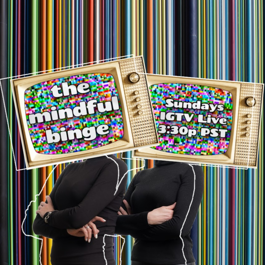 The Mindful Binge: FLACK – Season One, Episodes One & Two, Hosted By Alysse Bryson and Lane Kennedy